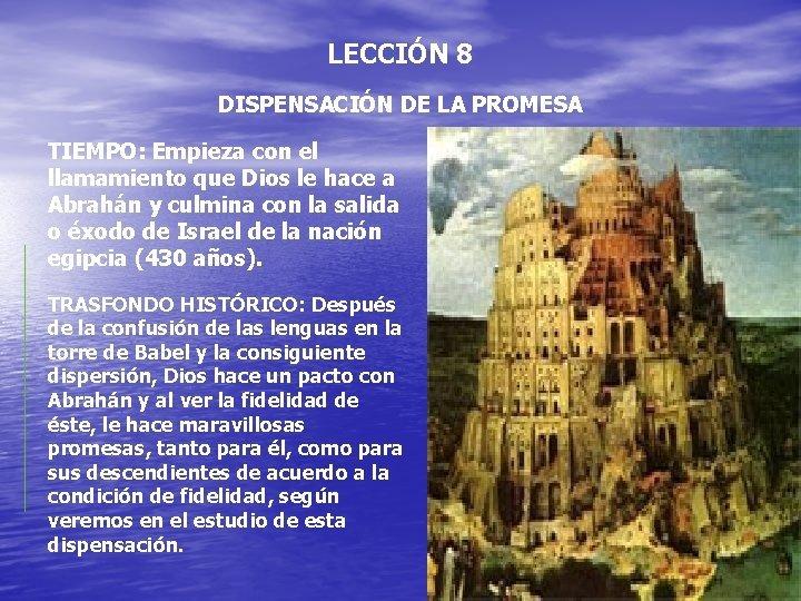 LECCIN 8 DISPENSACIN DE LA PROMESA TIEMPO Empieza