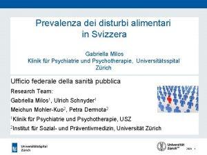 Prevalenza dei disturbi alimentari in Svizzera Gabriella Milos