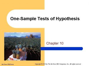 OneSample Tests of Hypothesis Chapter 10 Mc GrawHillIrwin