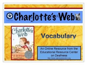 Charlottes Web An Online Resource from the Educational