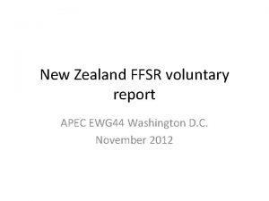 New Zealand FFSR voluntary report APEC EWG 44