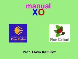 manual XO Prof Favio Ramrez MI XO SO