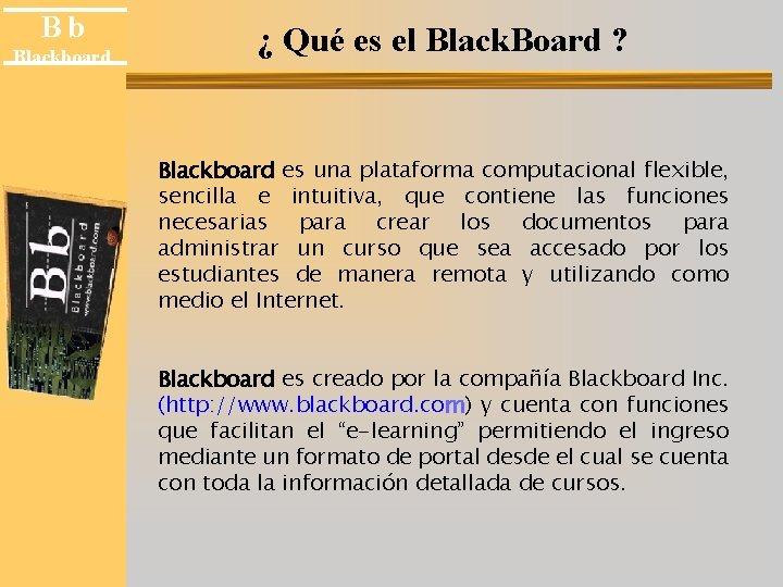 Bb Blackboard Qu es el Black Board Blackboard