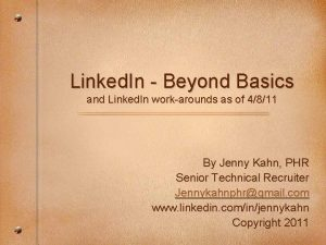Linked In Beyond Basics and Linked In workarounds