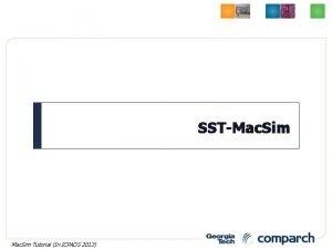 SSTMac Sim 1 Mac Sim Tutorial In ICPADS