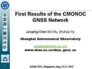 1 First Results of the CMONOC GNSS Network