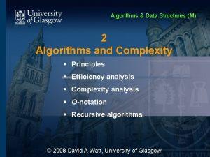Algorithms Data Structures M 2 Algorithms and Complexity