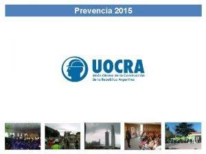 Prevencia 2015 Prevencia 2015 Capacitacin y Asistencia tcnica