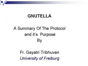 Gnutella 2 GNUTELLA A Summary Of The Protocol