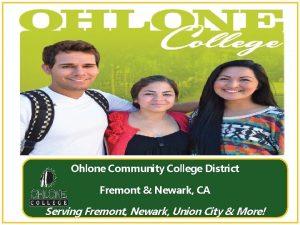 Ohlone Community College District Fremont Newark CA Serving