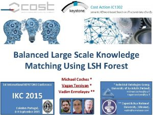 Balanced Large Scale Knowledge Matching Using LSH Forest