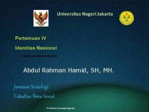 UNIVERSITAS NEGERI JAKARTA Universitas Negeri Jakarta Pertemuan IV