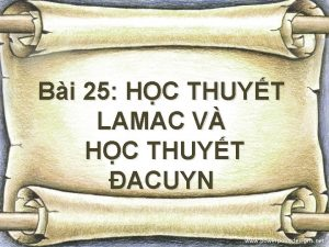 Bi 25 HC THUYT LAMAC V HC THUYT
