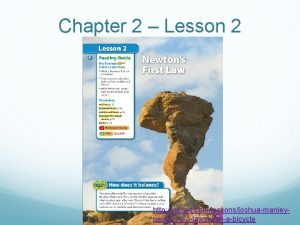 Chapter 2 Lesson 2 http ed ted comlessonsjoshuamanleynewtons3