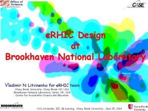 1 e RHIC Design at Brookhaven National Laboratory
