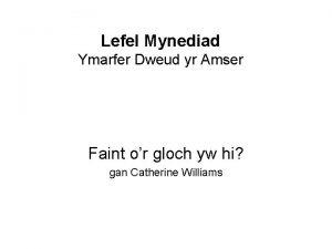 Lefel Mynediad Ymarfer Dweud yr Amser Faint or