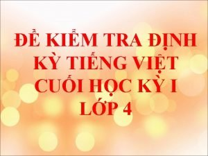 KIM TRA NH K TING VIT CUI HC