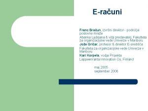 Erauni Franc Braun izvrni direktor podroje poslovne mree