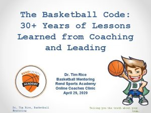 The Basketball Code 30 Years of Lessons Learned