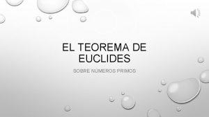 EL TEOREMA DE EUCLIDES SOBRE NMEROS PRIMOS DEFINICIONES