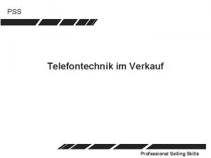 PSS Telefontechnik im Verkauf Professional Selling Skills PSS