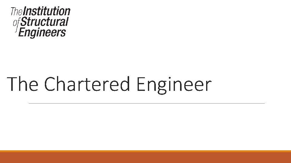 The Chartered Engineer The Chartered Engineer Welcome Introductions