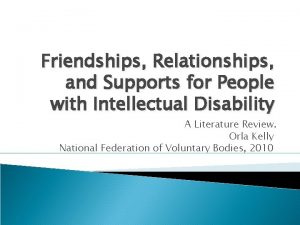 Friendships Relationships and Supports for People with Intellectual