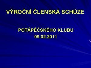 VRON LENSK SCHZE POTPSKHO KLUBU 09 02 2011