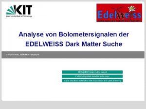 Analyse von Bolometersignalen der EDELWEISS Dark Matter Suche