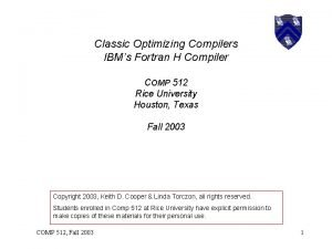 Classic Optimizing Compilers IBMs Fortran H Compiler COMP