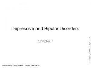 Chapter 7 Abnormal Psychology Ronald J Comer Ninth