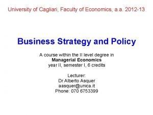 University of Cagliari Faculty of Economics a a