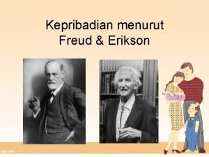 Kepribadian menurut Freud Erikson 1 Struktur Kepribadian Freud