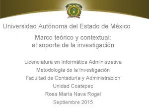 Universidad Autnoma del Estado de Mxico Marco terico