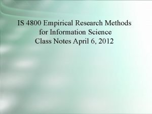 IS 4800 Empirical Research Methods for Information Science
