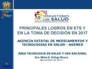 Estado Plurinacional de Bolivia PRINCIPALES LOGROS EN ETS