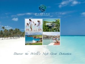 Dominican Republic home of Cap Cana boasts 48