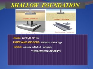 SHALLOW FOUNDATION NAME INDRAJIT MITRA PAPER NAME AND