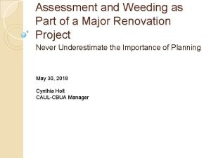 Assessment and Weeding as Part of a Major
