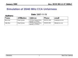 January 2008 doc IEEE 802 11 073000 r