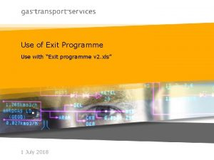 Use of Exit Programme Use with Exit programme
