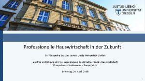 Professionelle Hauswirtschaft in der Zukunft Dr Alexandra Brutzer