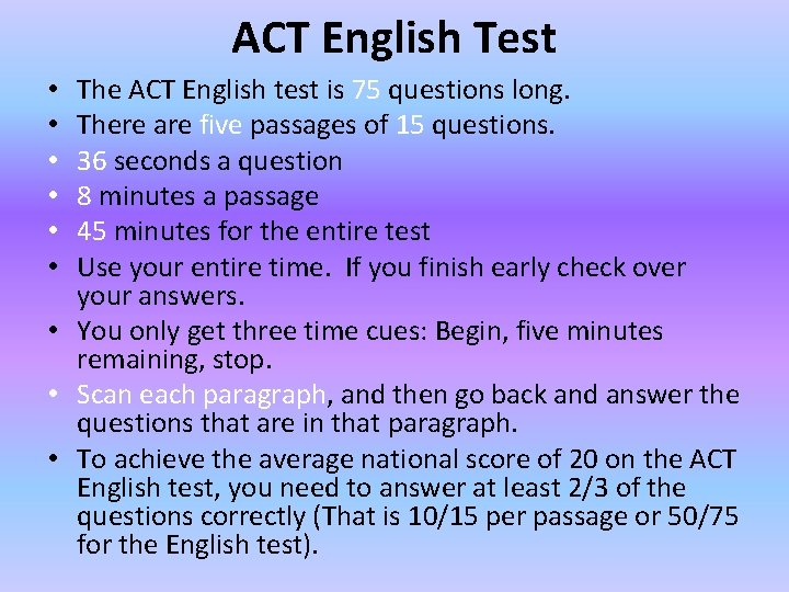 ACT English Test The ACT English test is