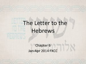 The Letter to the Hebrews Chapter 6 JanApr