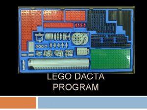 LEGO DACTA PROGRAM 1 A LEGO Dacta As