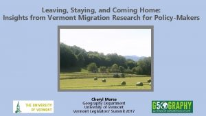 Leaving Staying and Coming Home Insights from Vermont