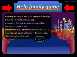 Help family game Rules Please help this family