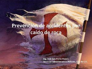 Prevencin de accidentes por cado de roca Ing