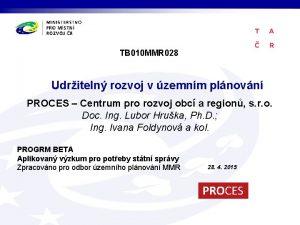 TB 010 MMR 028 Udriteln rozvoj v zemnm