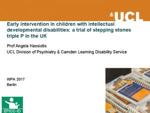 Early intervention in children with intellectual developmental disabilities